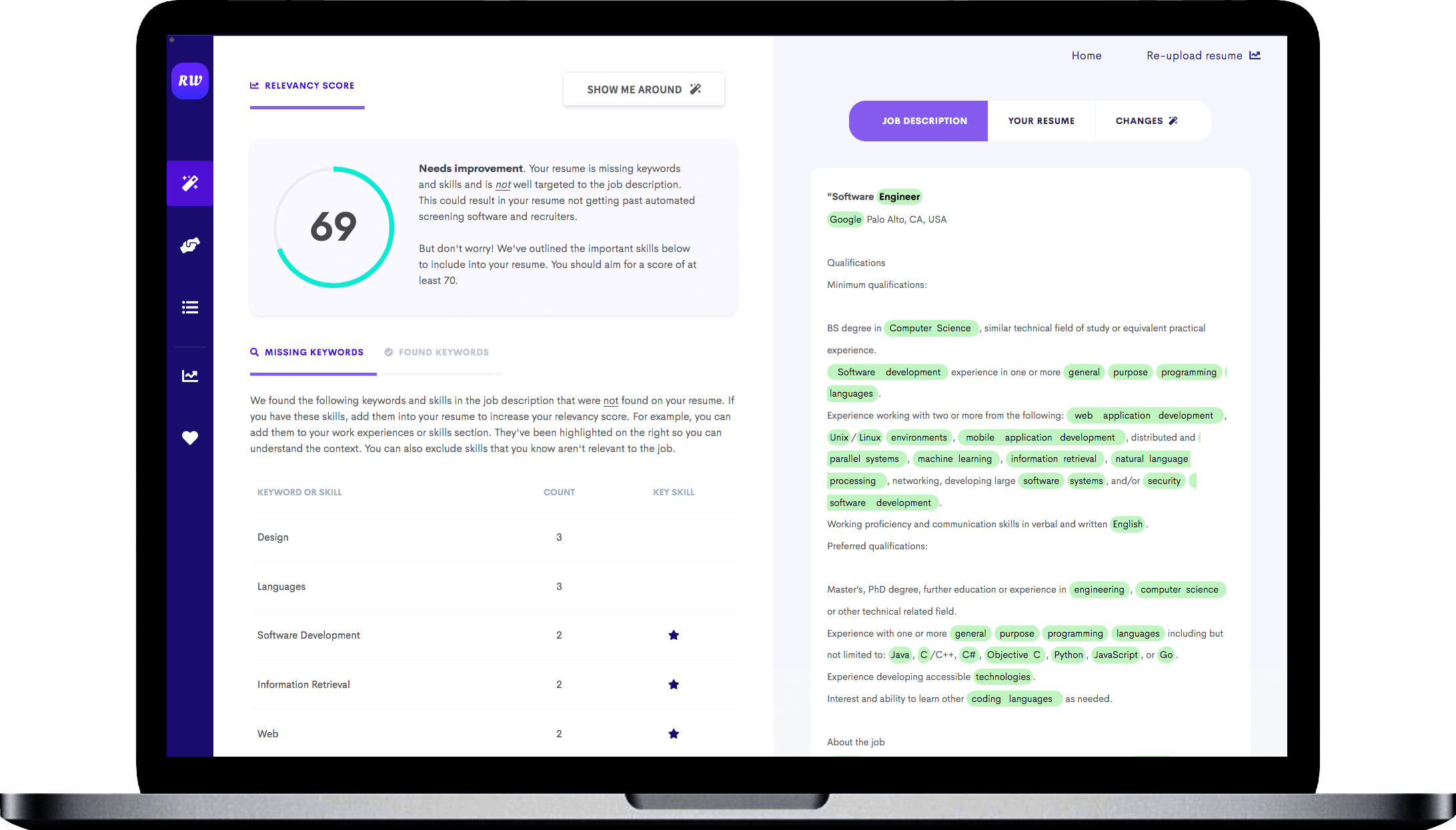 Targeted Resume is free AI-powered tool that will enable you to tailor your resume to that specific position
